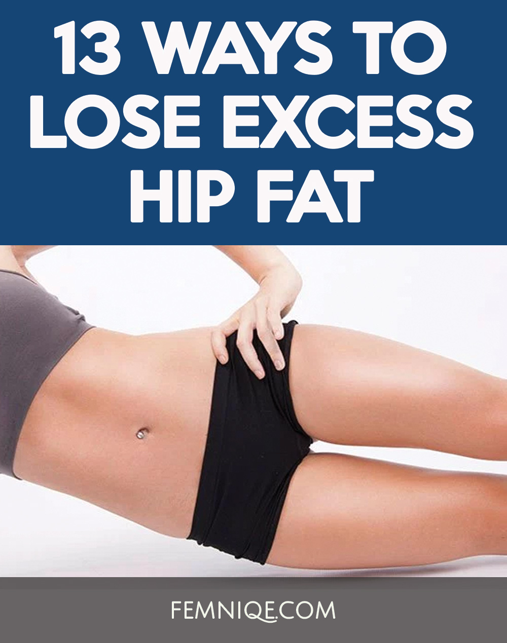 How To Lose Hip Fat (13 Actionable Ways) – Femniqe