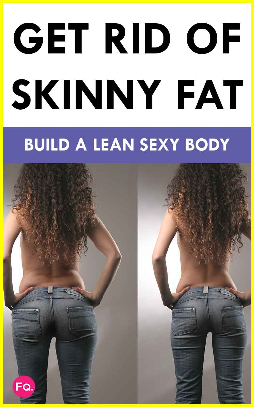Get-Rid-of-Skinny-Fat