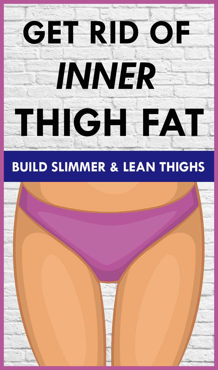 Get Rid Of Inner Thigh Fat 61